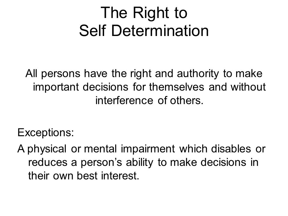 The Right to Self Determination