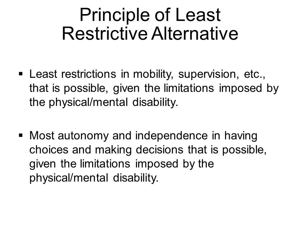 Principle of Least Restrictive Alternative
