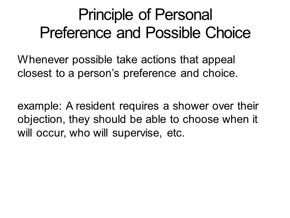 Principle of Personal Preference and Possible Choice