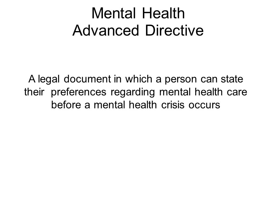 Mental Health Advanced Directive