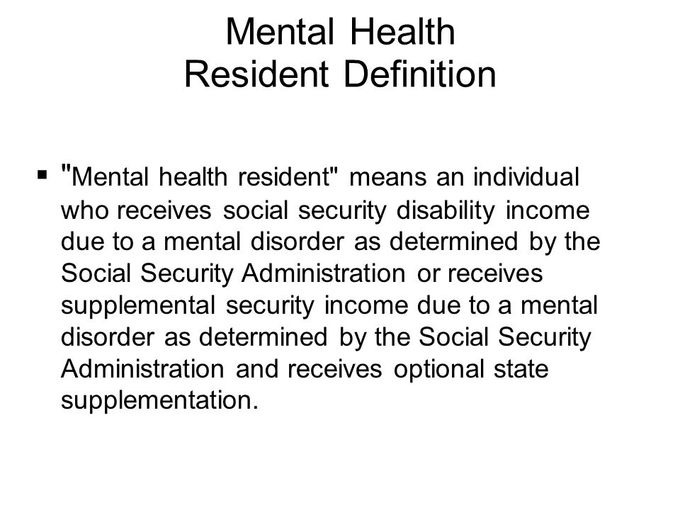 Mental Health Resident Definition