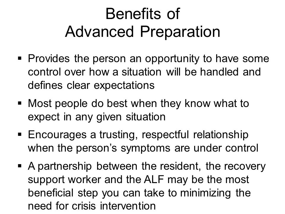 Benefits of Advanced Preparation