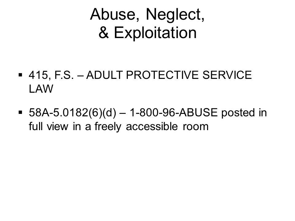 Abuse, Neglect, & Exploitation