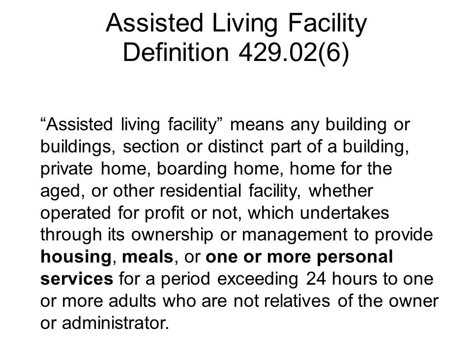 Assisted Living Facility Definition 429.02(6)