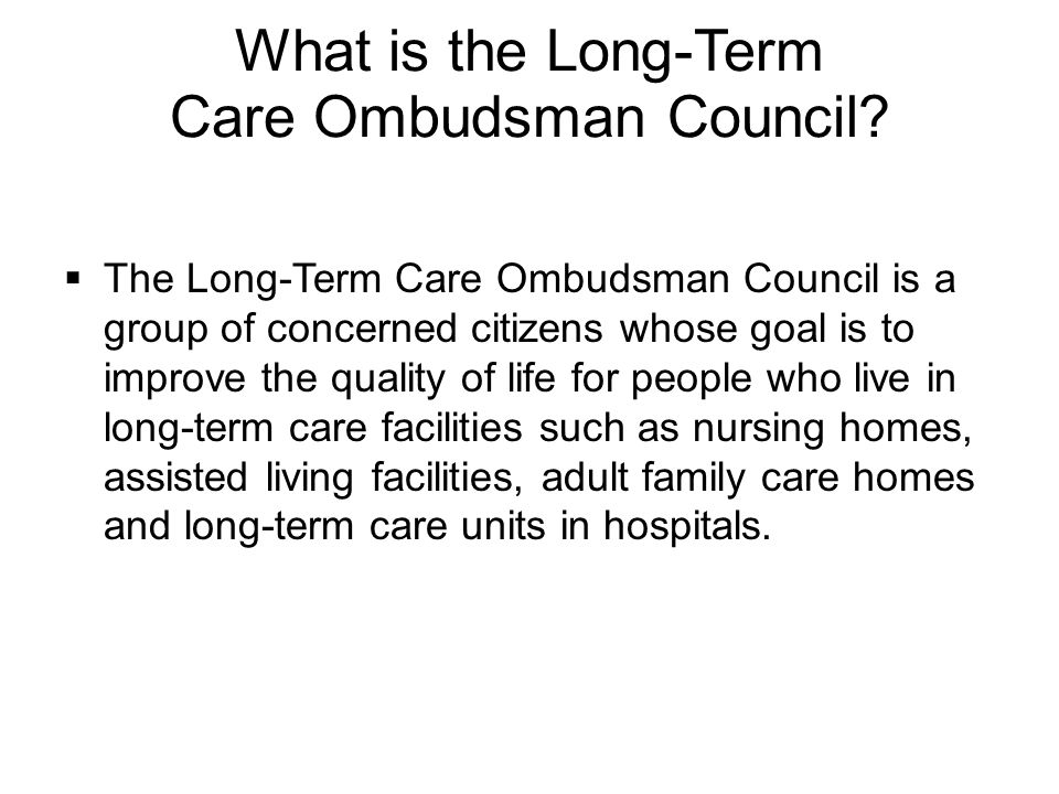 What is the Long-Term Care Ombudsman Council