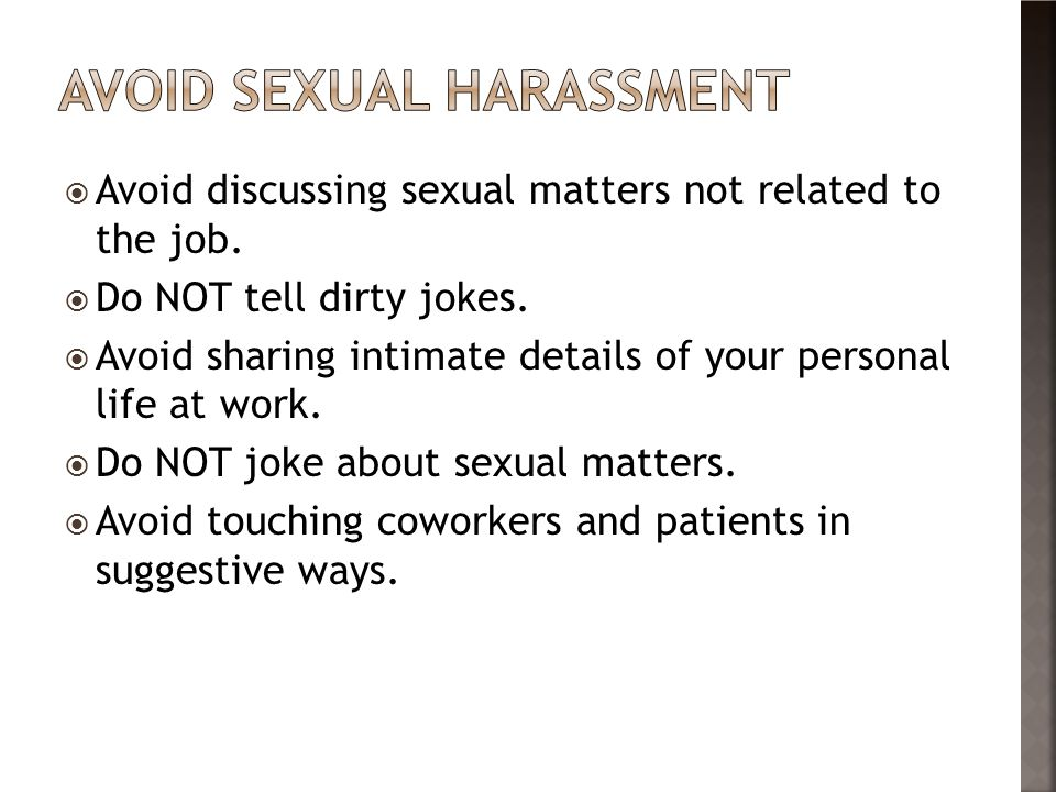 Avoid sexual harassment