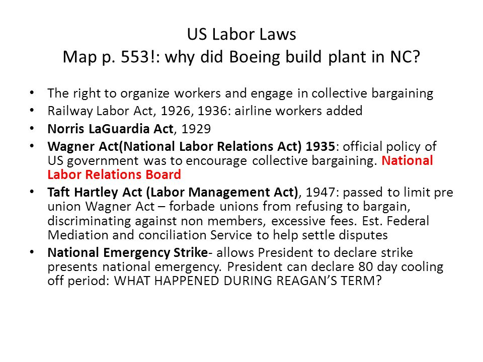 US Labor Laws Map p. 553!: why did Boeing build plant in NC