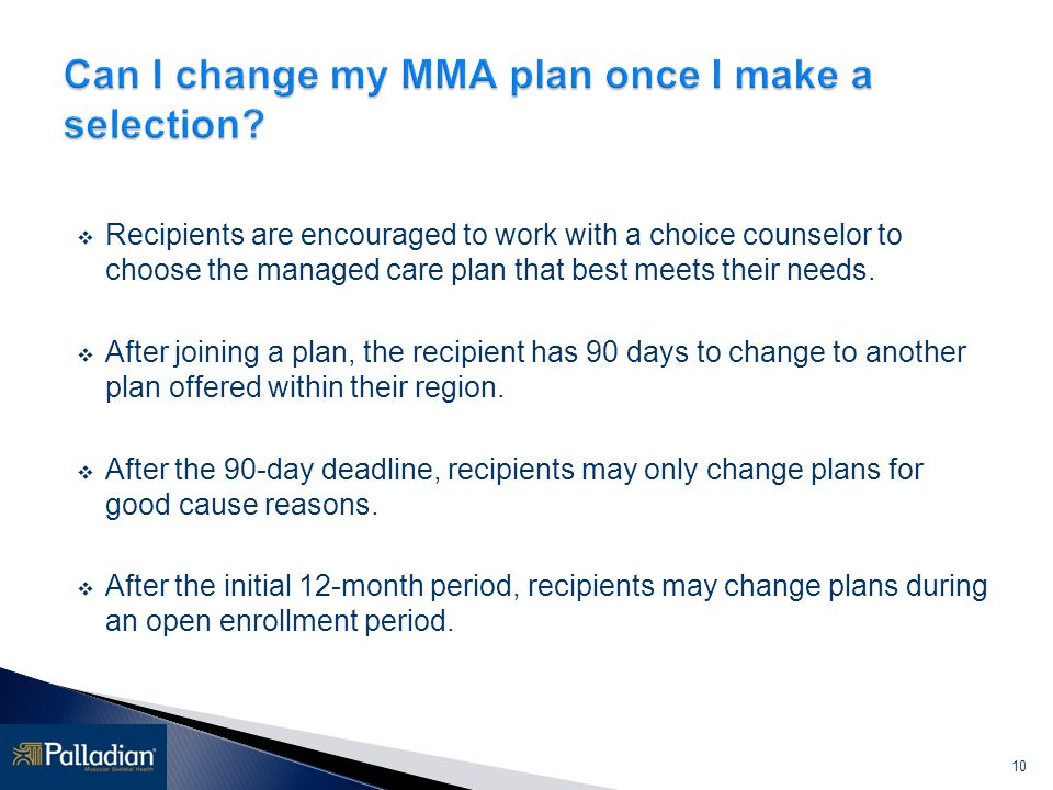 Can I change my MMA plan once I make a selection