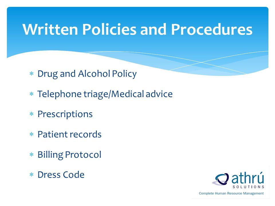 Written Policies and Procedures