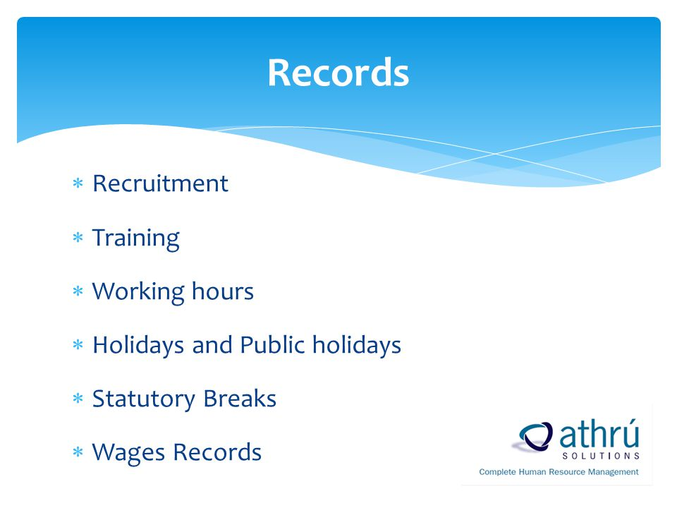 Records Recruitment Training Working hours
