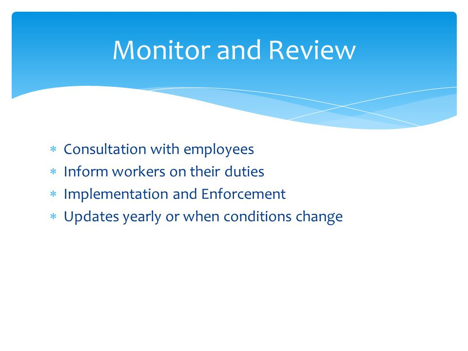 Monitor and Review Consultation with employees