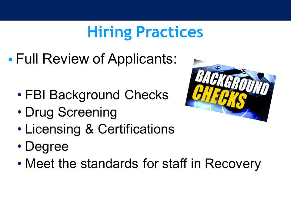 Hiring Practices Full Review of Applicants: FBI Background Checks