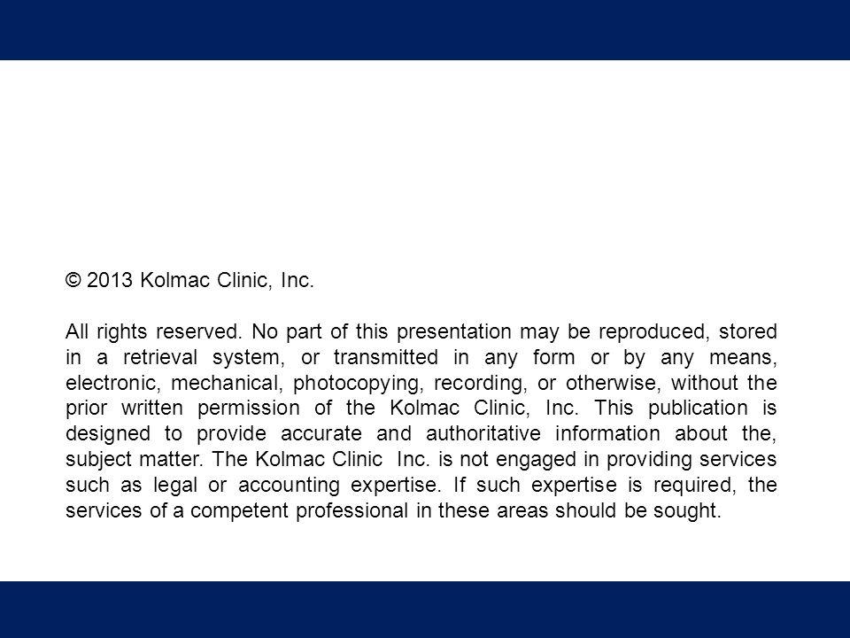 © 2013 Kolmac Clinic, Inc.