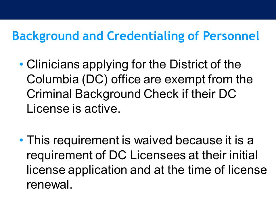 Background and Credentialing of Personnel