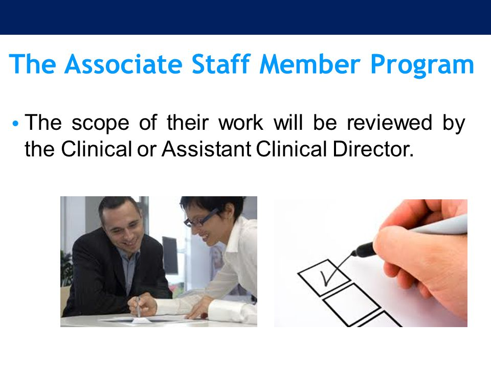 The Associate Staff Member Program