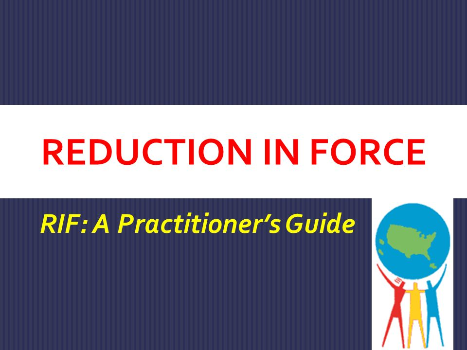 RIF: A Practitioner's Guide