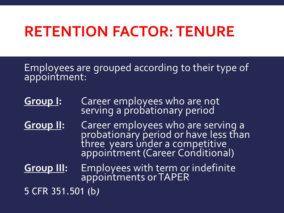 RETENTION FACTOR: Tenure