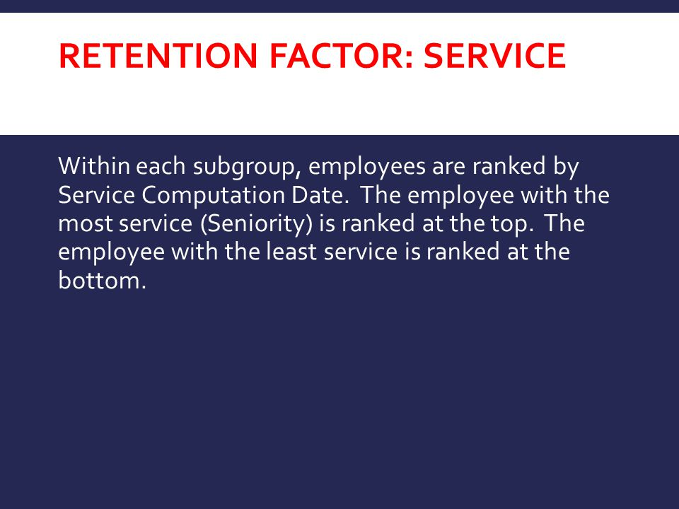 RETENTION FACTOR: Service