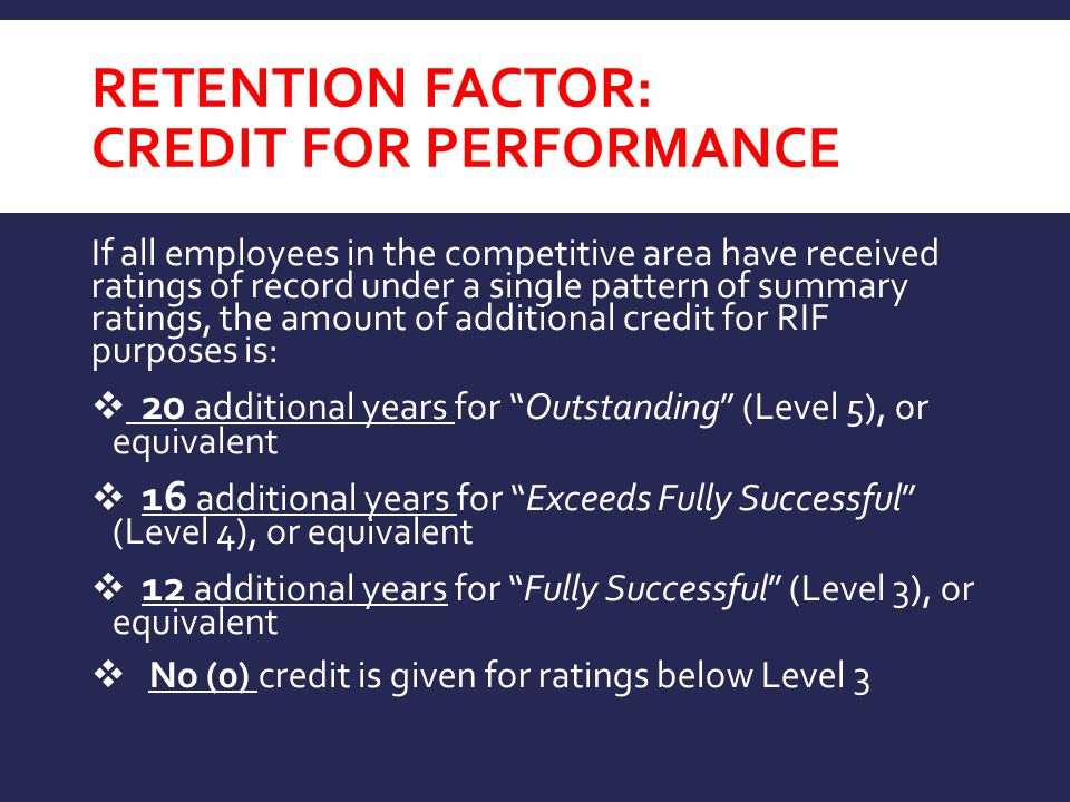 RETENTION FACTOR: CREDIT FOR PERFORMANCE