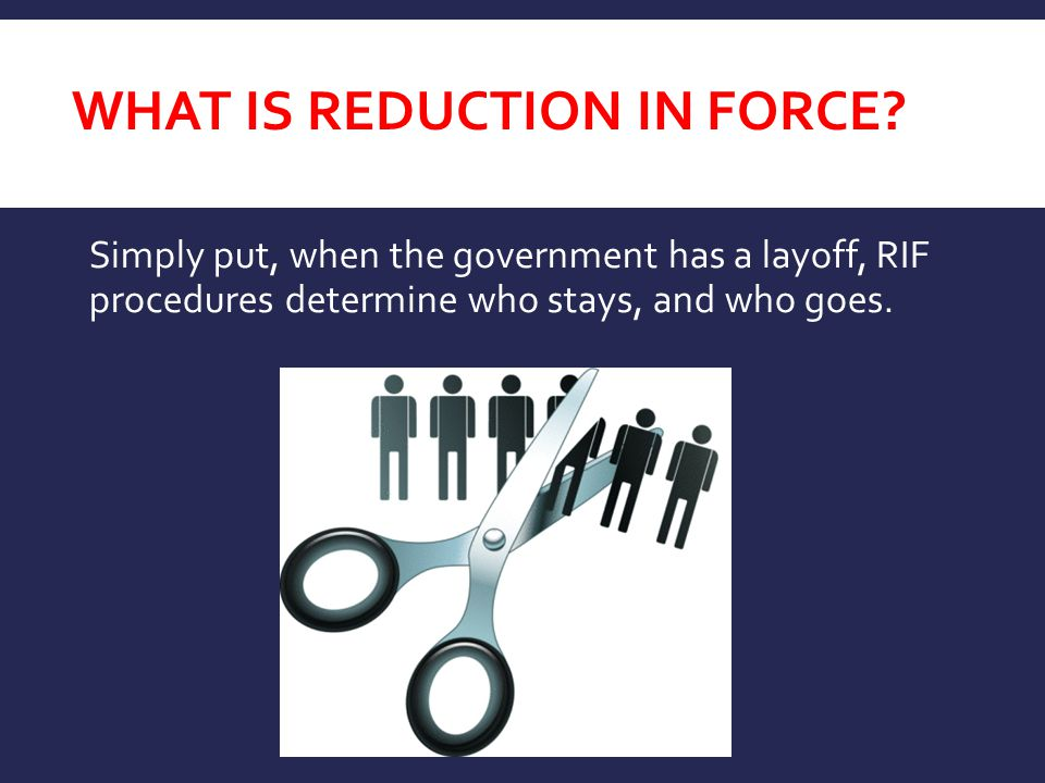 What is Reduction in Force