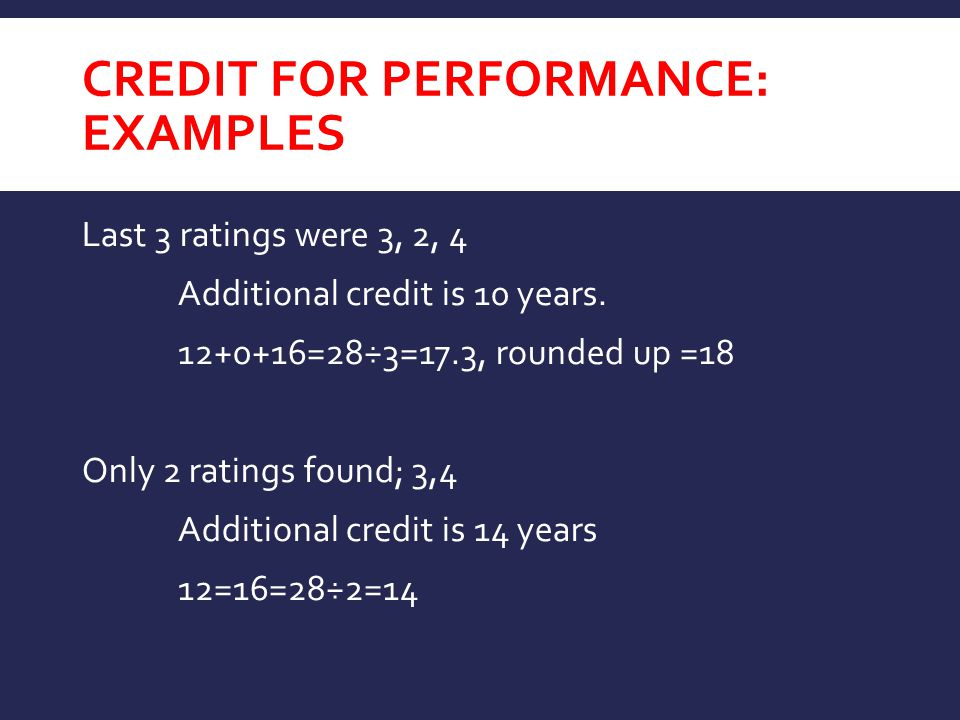 Credit for Performance: EXAMPLES