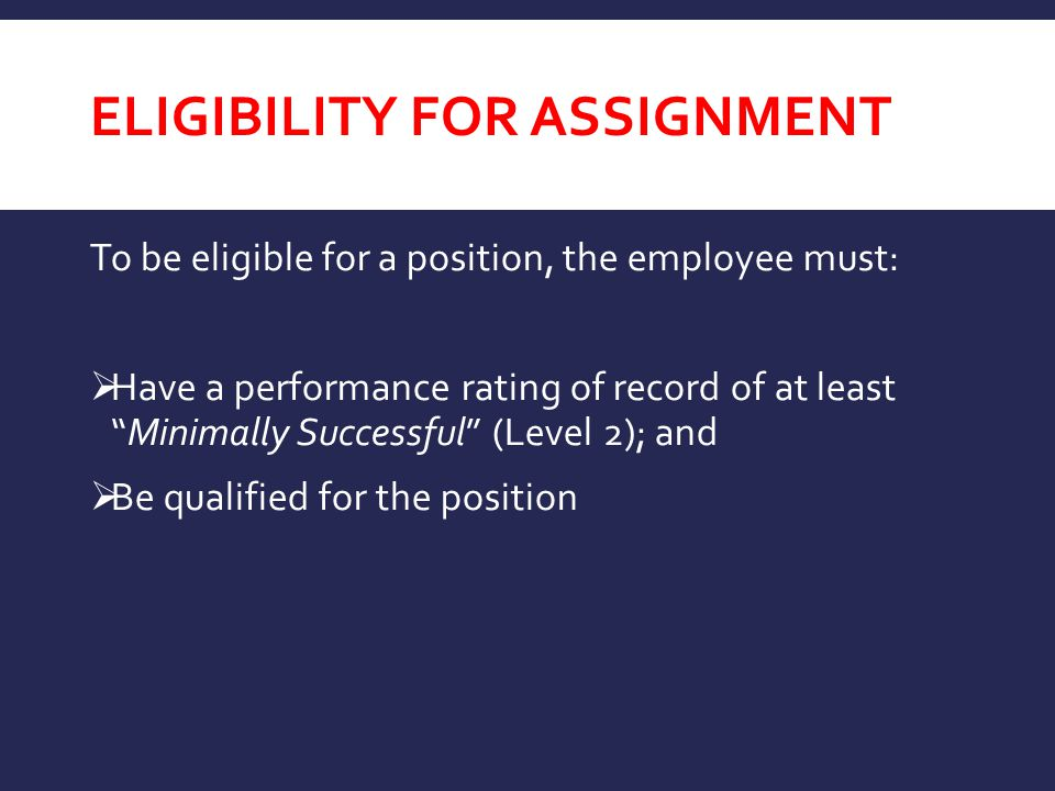 Eligibility for assignment