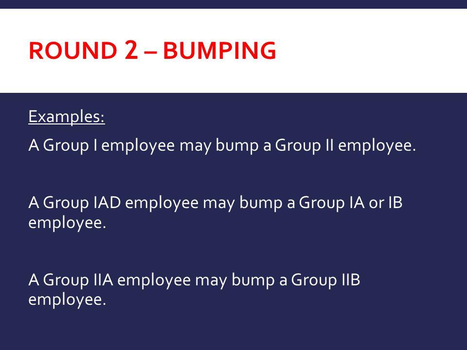 Round 2 – BUMPING