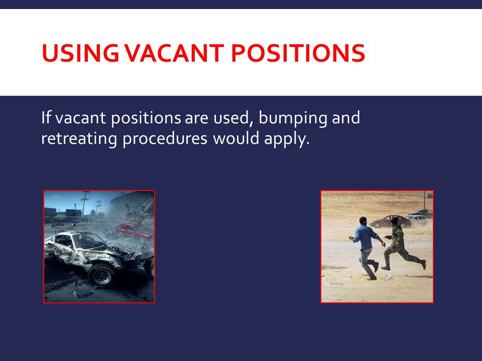 Using Vacant Positions