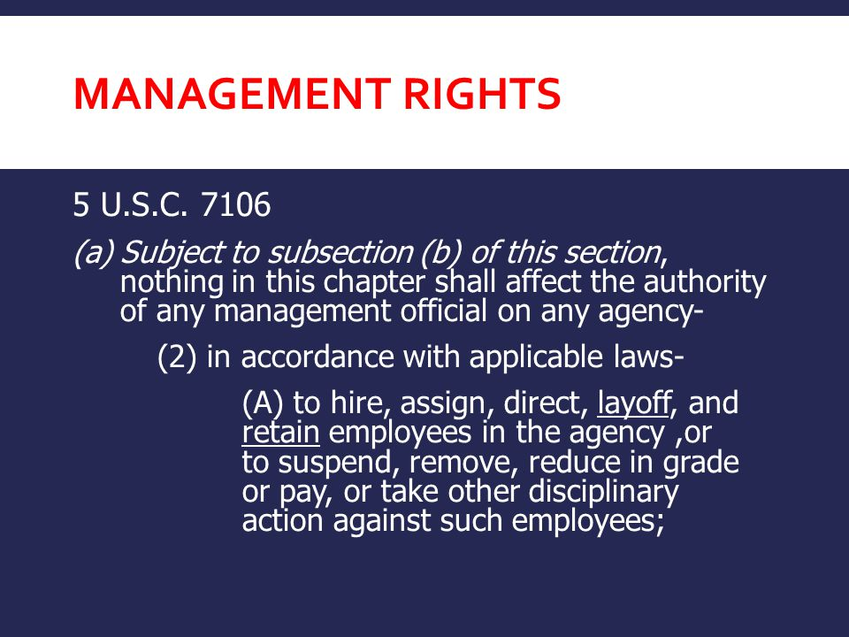 Management Rights 5 U.S.C. 7106.