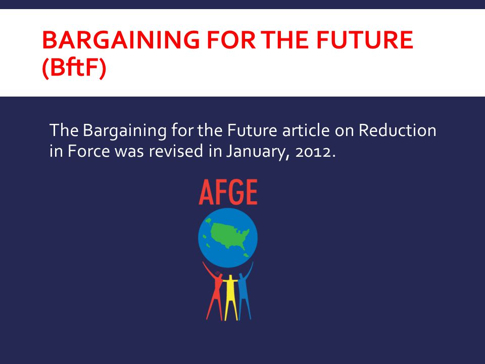 Bargaining for the Future (BftF)