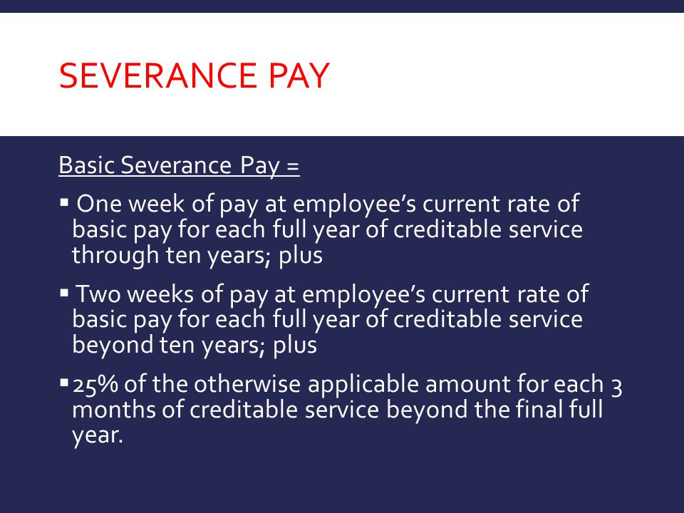 Severance Pay Basic Severance Pay =