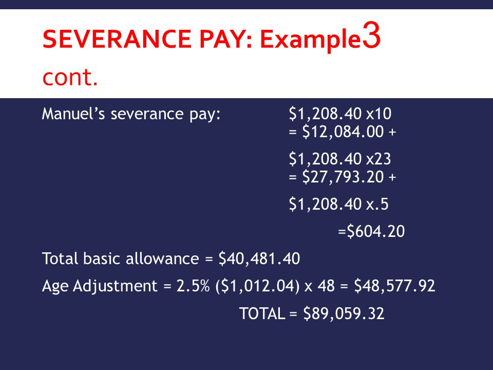Severance Pay: Example3 cont.