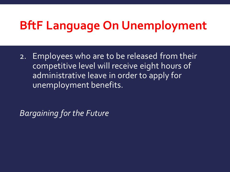 BftF Language On Unemployment