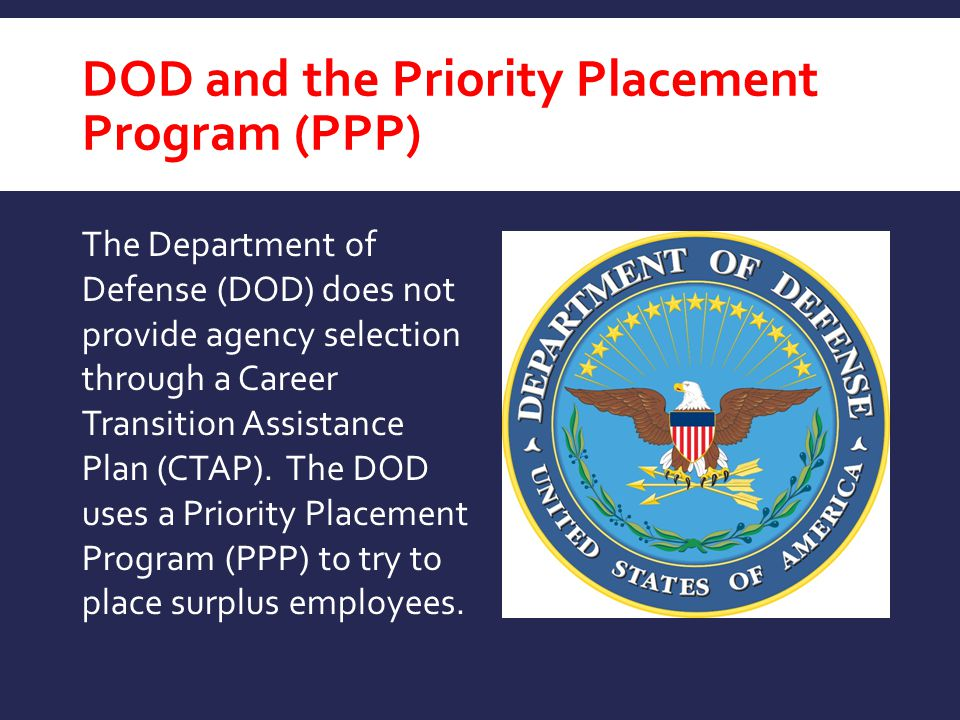 DOD and the Priority Placement Program (PPP)