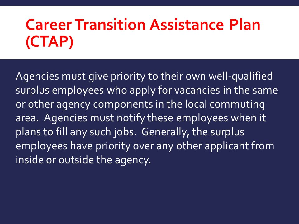 Career Transition Assistance Plan (CTAP)