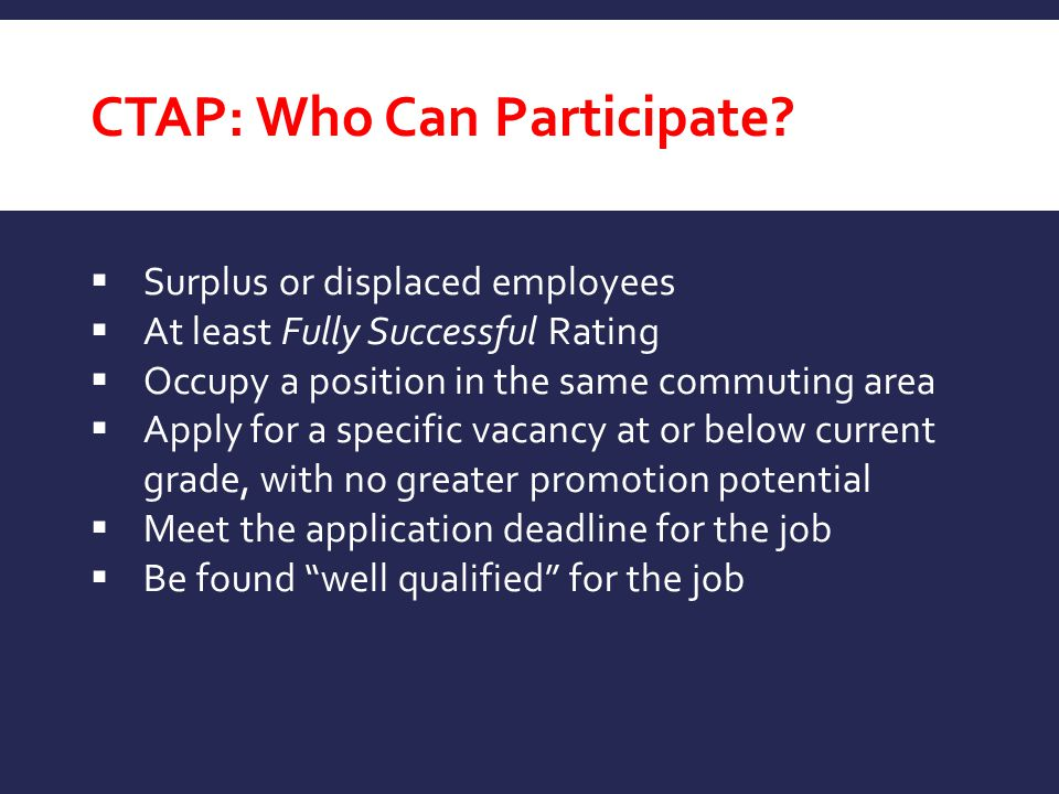 CTAP: Who Can Participate