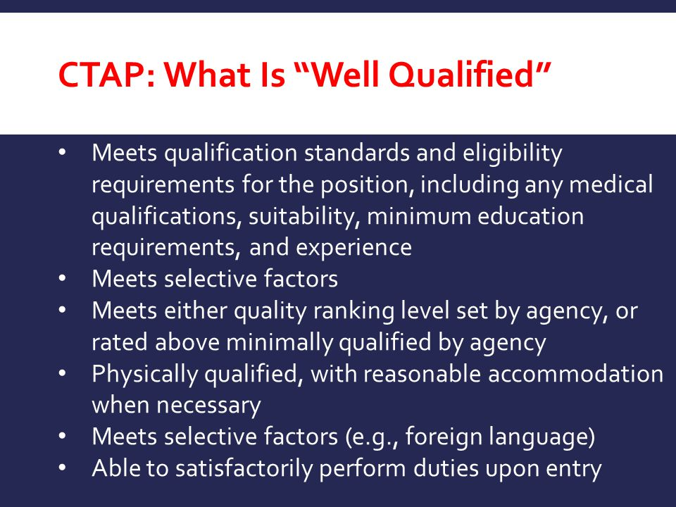 CTAP: What Is Well Qualified
