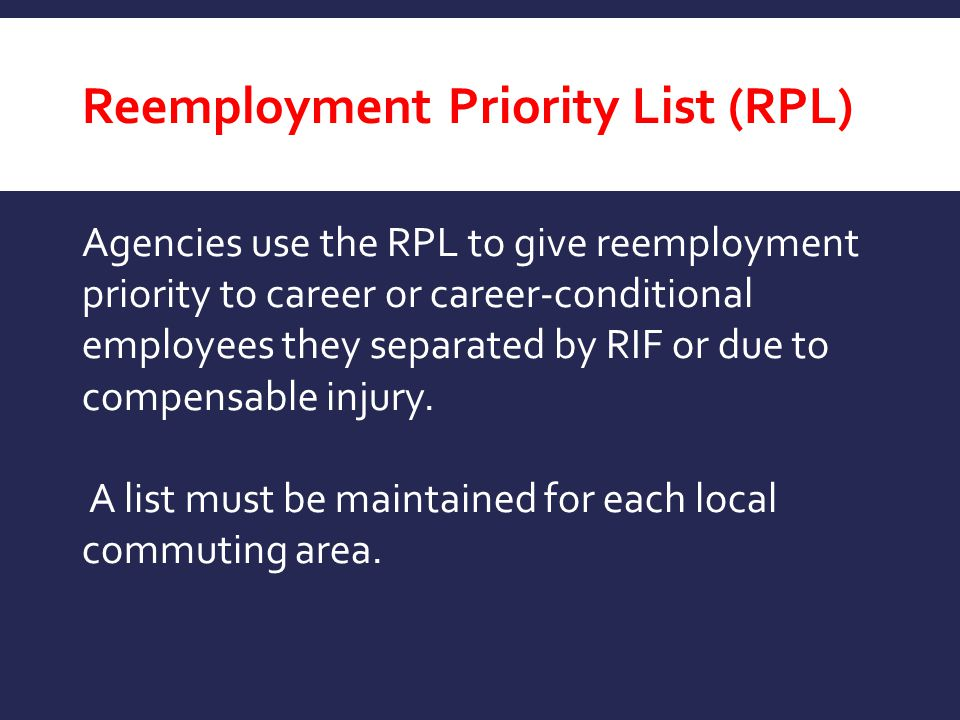 Reemployment Priority List (RPL)
