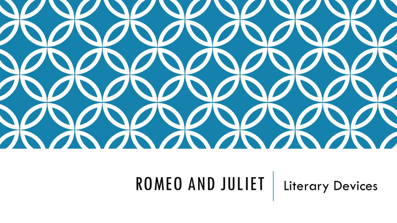 Romeo and Juliet Literary Devices