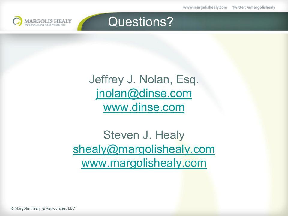 Questions. Jeffrey J. Nolan, Esq. jnolan@dinse.com www.dinse.com Steven J.