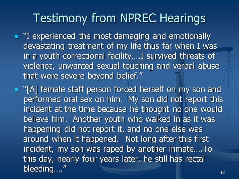 Testimony from NPREC Hearings