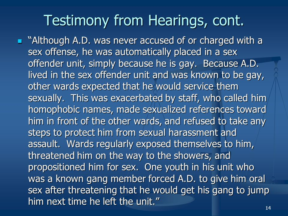 Testimony from Hearings, cont.