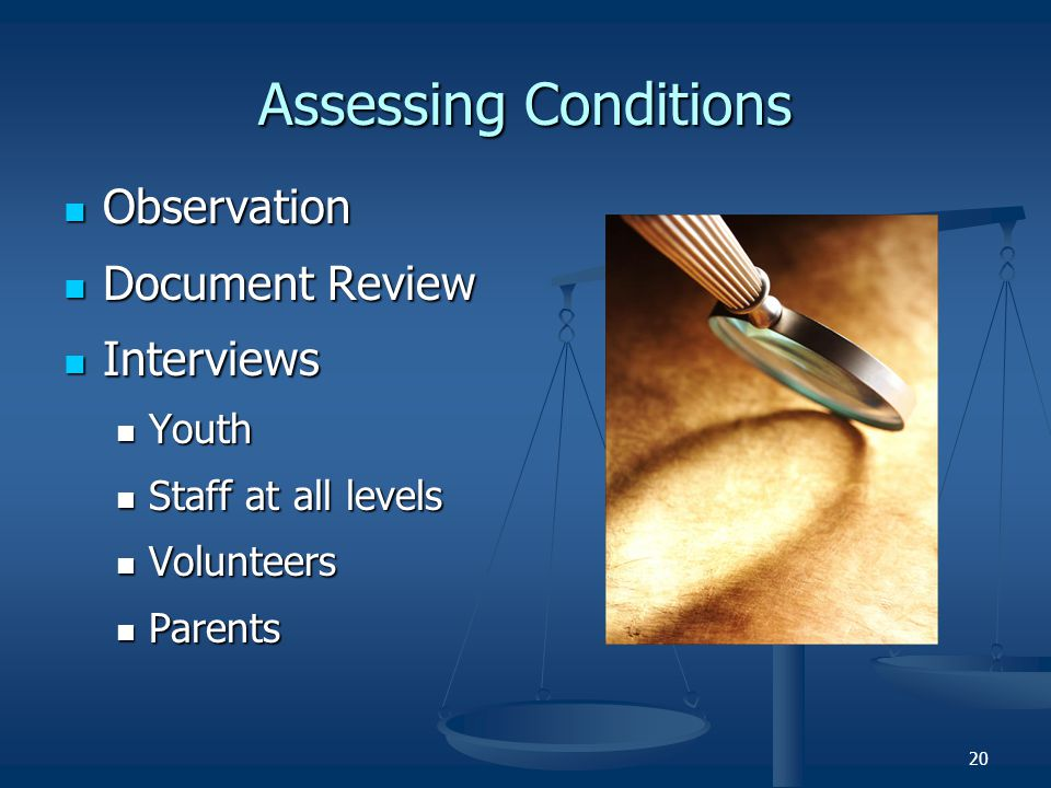 Assessing Conditions Observation Document Review Interviews Youth