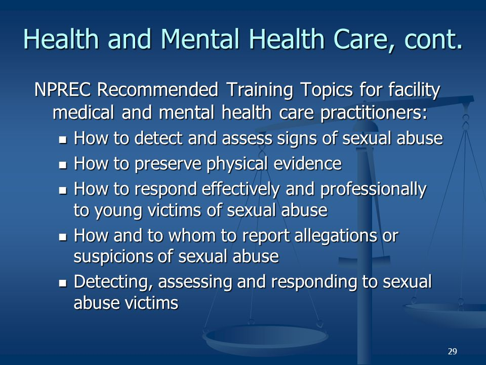 Health and Mental Health Care, cont.
