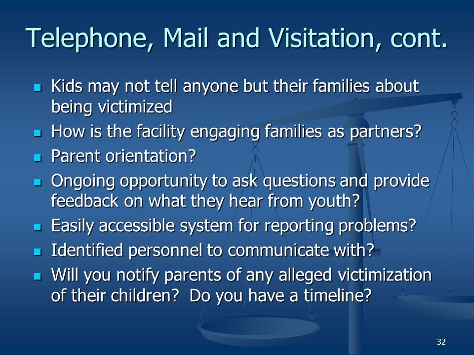 Telephone, Mail and Visitation, cont.