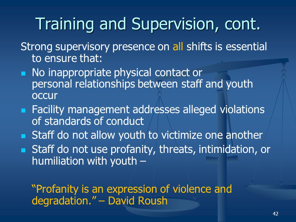 Training and Supervision, cont.