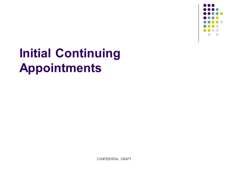 Process for Initial Continuing Appointments: Instructional Need
