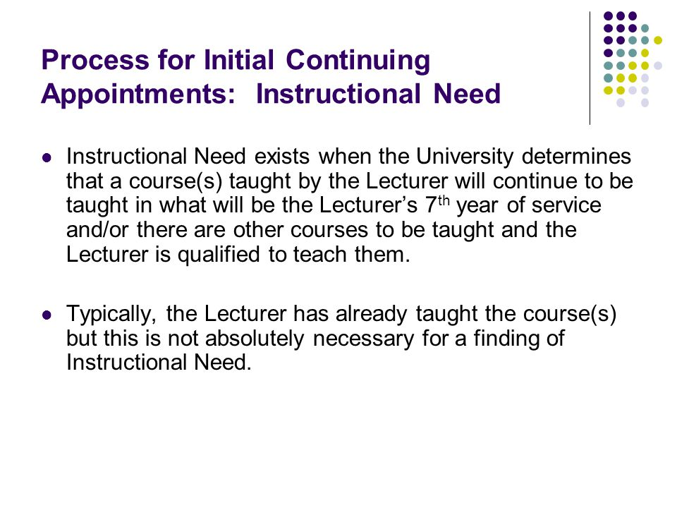 Process for Initial Continuing Appointments: Instructional Need (cont'd)