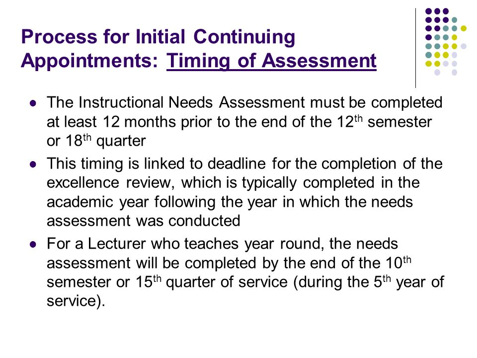 Process for Initial Continuing Appointments: Timing of Assessment (cont'd)