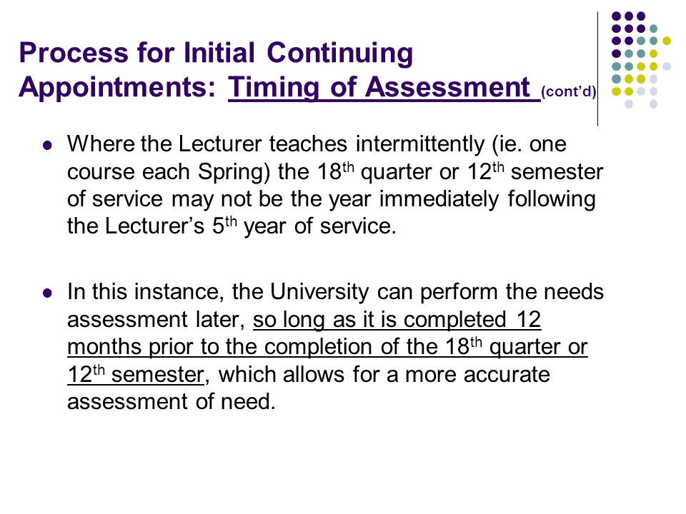 Process for Initial Continuing Appointments: Example for the Timing of Assessment